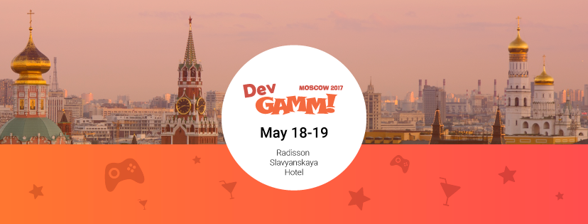 DevGamm_2017_Moscow | Создатели Horizon Zero Dawn, The Witcher 3, Hitman выступят 18-19 мая в Москве на DevGAMM