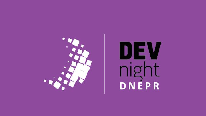 DevNight Dnepr | Dev Night Dnepr: ����������� ���.