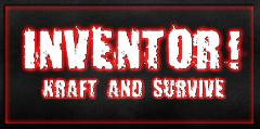 "Проект: ""INVENTOR! Kraft & Survive""."